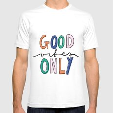 GOOD VIBES ONLY Mens Fitted Tee White MEDIUM