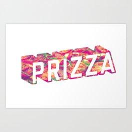 Prizza Art Print