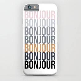 Bonjour in Bold Typography and Fall Colors iPhone Case