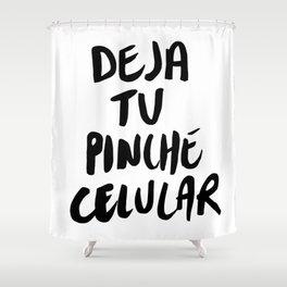 Deja tu pinche celular - WHITE Shower Curtain