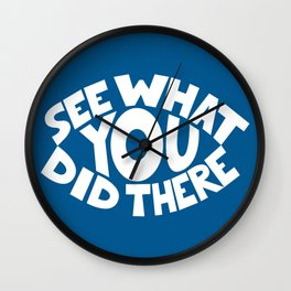 Eye See What You Did Wall Clock