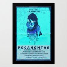 Pocahontas: The Movie Art Print