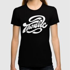 Trouble Black Womens Fitted Tee MEDIUM