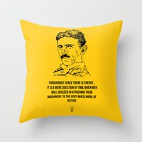 tesla Throw Pillows featuring Tesla Quote  by Purshue