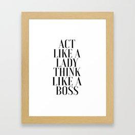 LIKE A BOSS, Act Like A Lady Think Like A Boss,Boss Gift,Girl Boss,Boss Lady,Girls Room Decor,Fashio Framed Art Print