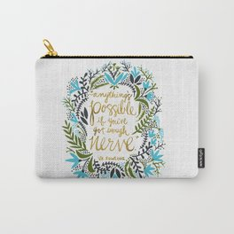 Anything's Possible Carry-All Pouch