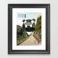 Mind the Bear! Framed Art Print