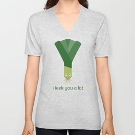 I Leek You a Lot Unisex V-Neck