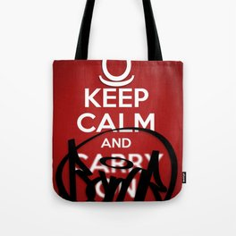 KEEP CALM AND BOMB!  Tote Bag