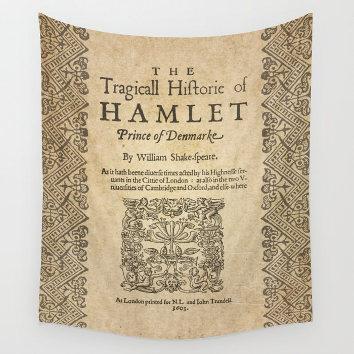 Shakespeare, Hamlet 1603 Wall Tapestry