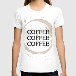 COFFEE COFFEE COFFEE T-shirt