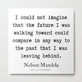61  | Nelson Mandela  Quotes | 190818 Metal Print
