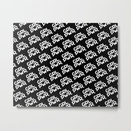 GRL PWR Lettering (Girl Power) white Metal Print
