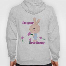 I'm your love Bunny Hoody