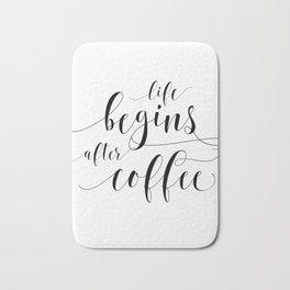 PRINTABLE Art,Life Begins After Coffee,Coffee Sign,Coffee Print,Bar Decor,Restaurant Decor Bath Mat