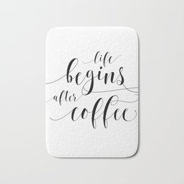 PRINTABLE Art,Life Begins After Coffee,Coffee Sign,Coffee Print,Bar Decor,Restaurant Decor Bath Mat