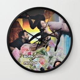 Born with Passion Wall Clock