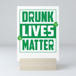 Funny Drinking St Patricks product - perfect outfit St Pattys Mini Art Print