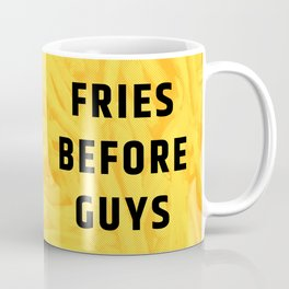 Fries Before Guys (Subtle Halftone) Coffee Mug
