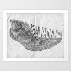 DRAW FOREVER!!!!! Art Print