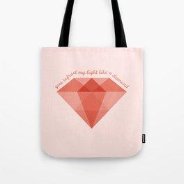 Refract My Light  Tote Bag