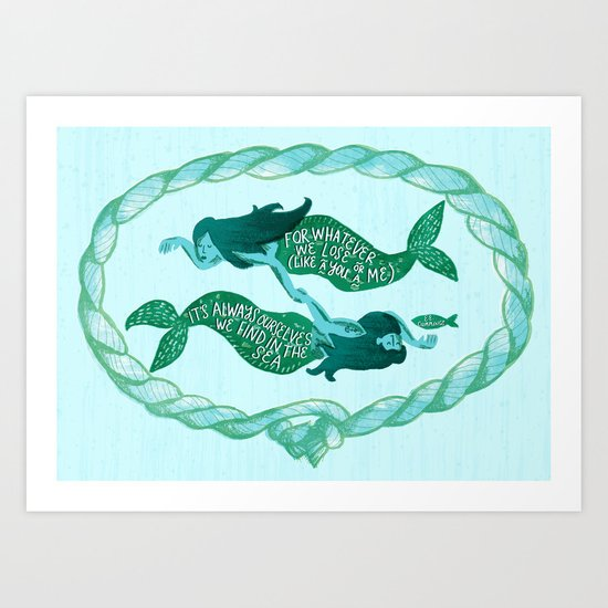 It's Always Ourselves We Find in the Sea (Blue) Art Print
