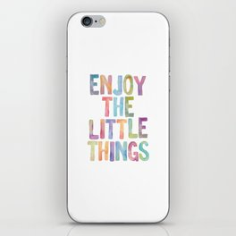 Enjoy the Little Things Watercolor Rainbow Design Inspirational Quote bedroom Wall Art Home Decor iPhone Skin