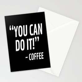 You Can Do It - Coffee (Black & White) Stationery Cards