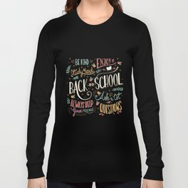 Back to school colorful typography drawing on blackboard with motivational messages, hand lettering Long Sleeve T-shirt