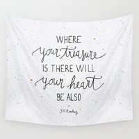bible Wall Tapestries featuring Where your treasure is, there will your heart be also by Earthlightened