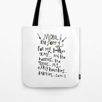toddler Tote Bags featuring Sorry for my toddler years by Tonya Doughty