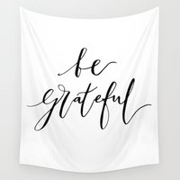 grateful dead Wall Tapestries featuring Be Grateful by LeahArtOfficial