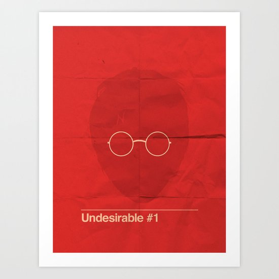 Undesirable # 1 Art Print