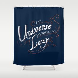 What do we say about coincidence? Shower Curtain