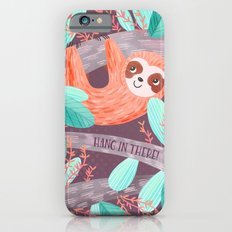 Hang in There Sloth Slim Case iPhone 6s