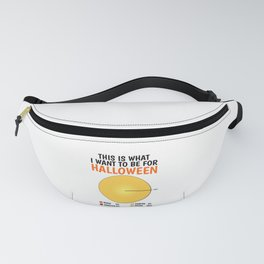What I Want To Be For Halloween Meme for Drunk Fanny Pack