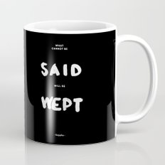 What can not be said will be wept - Sappho Mug