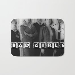 BAD GIRLS Bath Mat