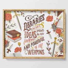 LIBRARIES WERE FULL OF IDEAS Serving Tray