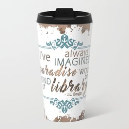 Paradise = Library Travel Mug