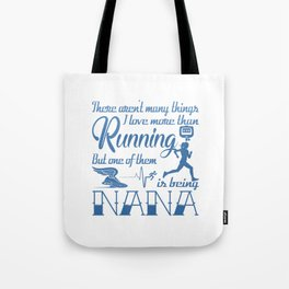 Running Nana Tote Bag