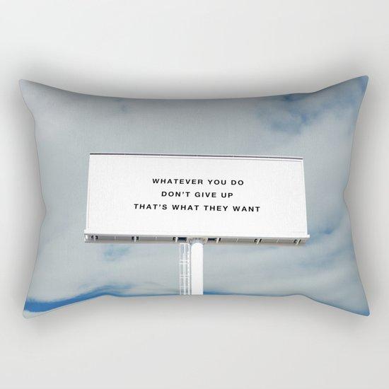 WHATEVER YOU DO Rectangular Pillow