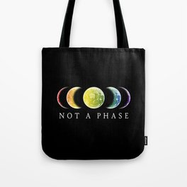 Not A Phase Gay Pride LGBT Tote Bag