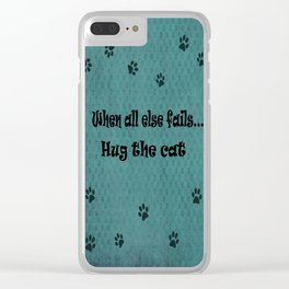 When all else fails...Hug the Cat Clear iPhone Case