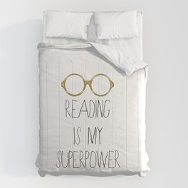 Reading is my superpower Comforters