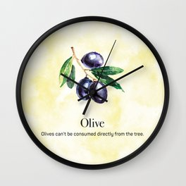 Olives Can't be Consumed Directly from the Tree Wall Clock