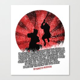 Musashi Samurai - In fighting you should be determined though calm Canvas Print
