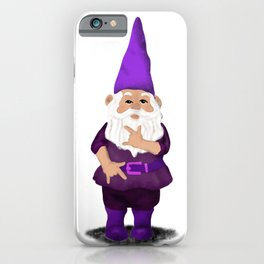 Hangin with my Gnomies - I love you iPhone Case