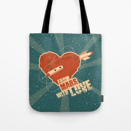 From Mars with love Tote Bag