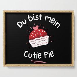 Du bist mein Cutie Pie lecker Muffin Serving Tray